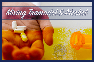 Mixing Tramadol and Alcohol: Effects and Dangers